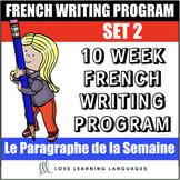 Le paragraphe de la semaine - Set 2 - 10 week French prima