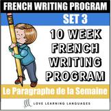 Le paragraphe de la semaine - Set 3 - 10 week French primary writing program