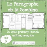 Le paragraphe de la semaine - Set 3 - 10 week French prima