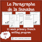 Le paragraphe de la semaine - Set 5 - 10 week French prima