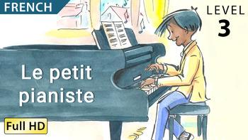Le Petit Pianist Apprendre Le Français Avec Sous Titres By Bookbox