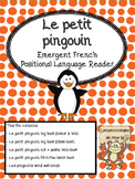 Le petit pingouin - French Emergent Positional Language Reader