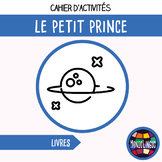 French/FFL/FSL - Activity book - Le Petit Prince