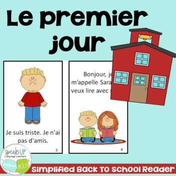 Le premier jour French Reader & timeline {First day of Sch