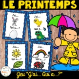Printemps - J'ai...qui a...? - French Spring game