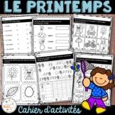 Printemps - Cahier d'activités de l'élève/French Spring