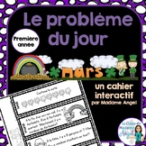 Le problème du jour: First Grade French Math Word Problem of the day (March)
