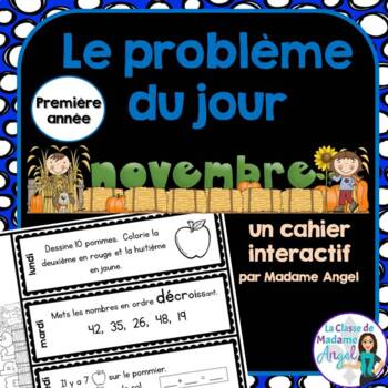 Le problème du jour: First Grade French Math Word Problem of the day (November)