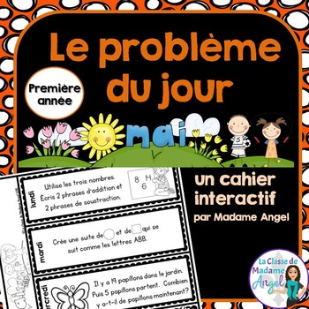Le problème du jour:  First Grade French Math Word Problem of the day (May)