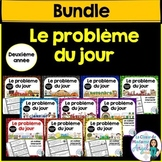 Le problème du jour: Second Grade French Math Word Problem of the Day Bundle