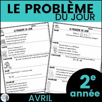 Le problème du jour: Second Grade French Math Word Problem of the day (April)