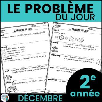 Le problème du jour: Second Grade French Math Word Problem of the day (December)