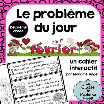 Le problème du jour: Second Grade French Math Word Problem of the day (February)