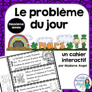 Le problème du jour: Second Grade French Math Word Problem of the day (March)