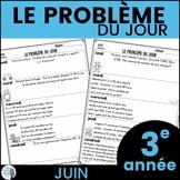 Le problème du jour: Third Grade French Math Word Problem of the Day (June)