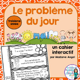 Le problème du jour: Third Grade French Math Word Problem of the Day (May)