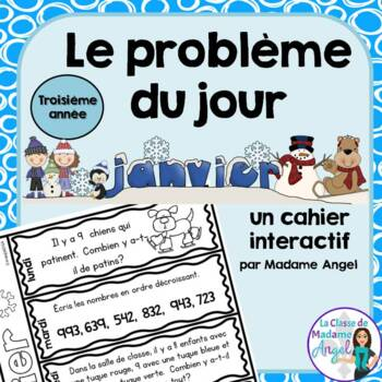 Le problème du jour: Third Grade French Math Word Problem of the day (January)