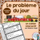 Le problème du jour: Third Grade French Math Word Problem of the day (September)