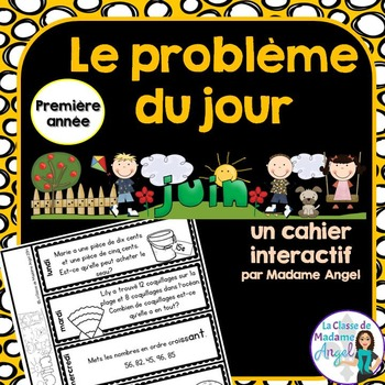Le problème du jour: First Grade French Math Word Problem of the day (June)