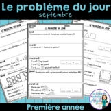Le problème du jour: First Grade French Math Word Problem of the day (September)