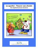 Le quartier : Comment trouver son chemin