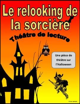 Le relooking de la sorcière (Halloween French Reader's Theatre)