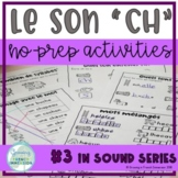 """Le son """"CH"""" - No-Prep Activities - French"""