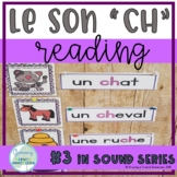 "Le son ""CH"" - Reading - French"