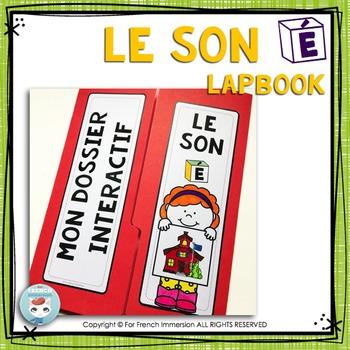Le son É - French Phonics Lapbook