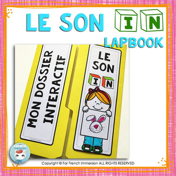 Le son IN  French Phonics Lapbook