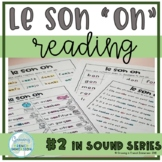 "Le son ""ON"" - Reading - French"