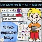 """Le son """"c"""", """"k"""", """"qu"""" - mur de mots et lexique"""
