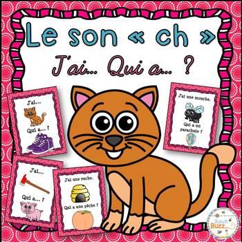 """Le son """"ch"""" - jeu """"j'ai... qui a...?"""""""