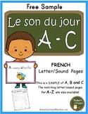 Le son du jour - SAMPLE (French alphabet letter sound pages)