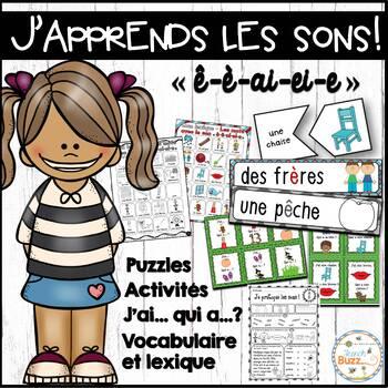 """Le son """"è-ê-ai-ei-e"""" - jeux et activités"""