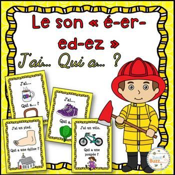 """Le son """"é-er-et-ed-ez"""" - jeu """"j'ai... qui a...?"""""""