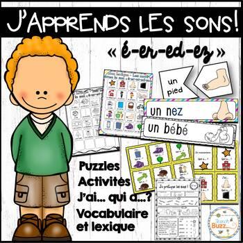 """Le son """"é-er-et-ez-ed"""" - jeux et activités"""