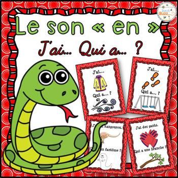 """Le son """"en"""", """"em"""", """"an"""", """"am"""" - jeu """"j'ai... qui a...?"""""""