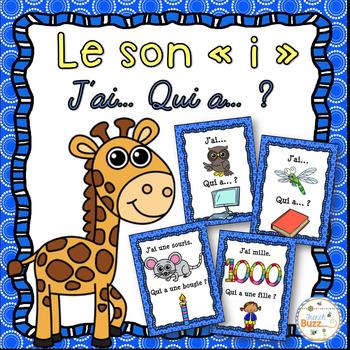 """Le son """"i"""" - jeu """"j'ai... qui a...?"""""""
