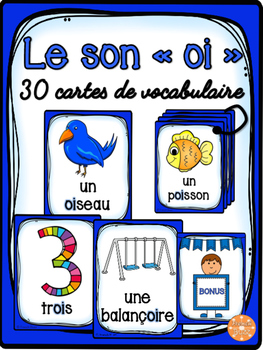 "Le son ""oi"" - 30 cartes de vocabulaire - French Sounds"