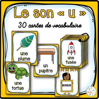 """Le son """"u"""" - 30 cartes de vocabulaire - French Sounds"""
