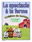 Le spectacle à la ferme (French Reader's Theatre)