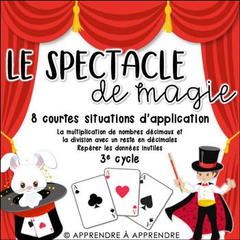 Le spectacle de magie