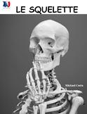 Le squelette, sciences, French Immersion (#87)