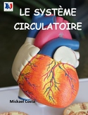 Le système circulatoire, French Immersion (#52)