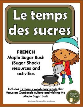 Le Temps Des Sucres La Cabane A Sucre French Maple Sugar Shack