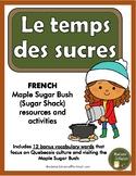 Le temps des sucres (La cabane à sucre) - French Maple Sug