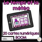 Le temps et la météo - BOOM Cards - French Weather