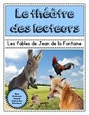 Le théâtre des lecteurs - French Fables Reader's Theatre