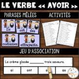 """Le verbe """"avoir"""" - Ensemble - 3 activités"""